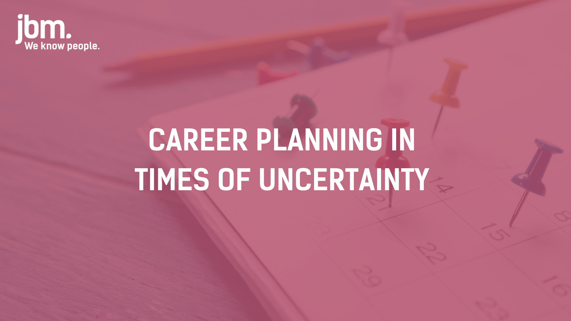 Career Planning In Times Of Uncertainty Webinar Jbm